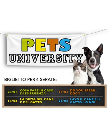 PETS UNIVERSITY - Biglietto valido...